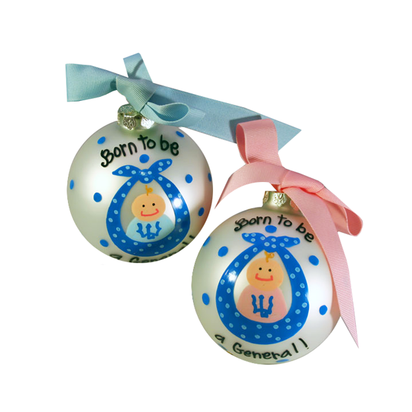 """Born To Be A General"" Ornament, Pink or Blue"