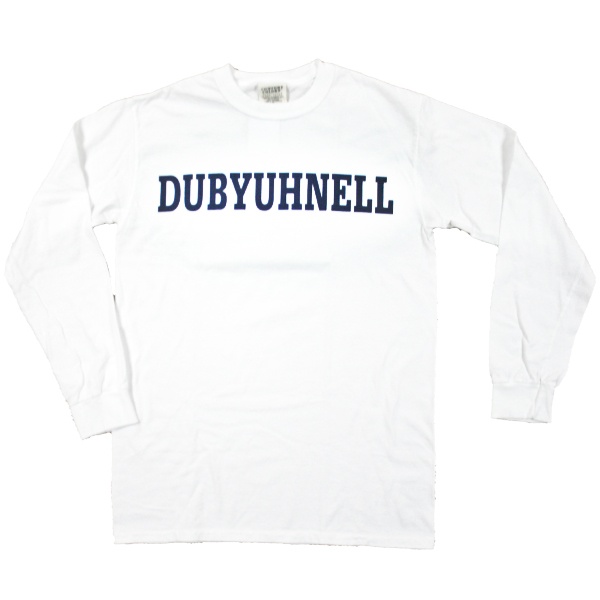 """Dubyuhnell"" Long Sleeve Tee, White"