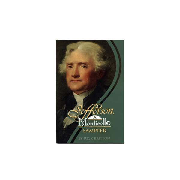 Jefferson, A Monticello Sampler