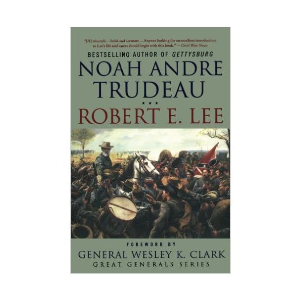 Robert E. Lee: Lessons in Leadership