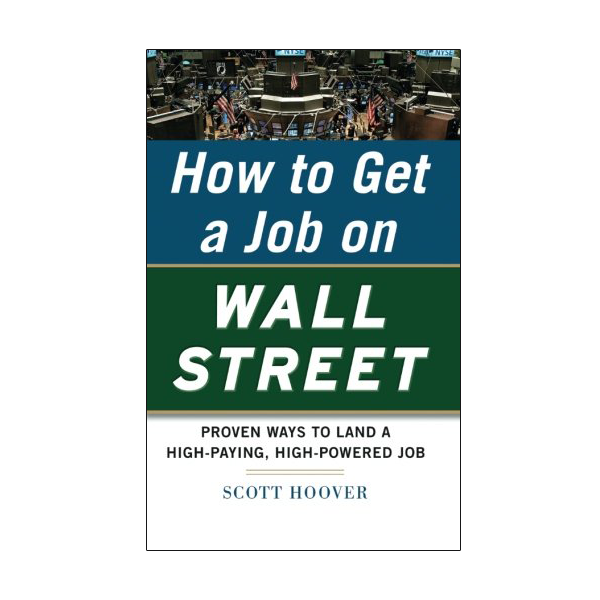 How to Get a Job on Wall Street (PB)