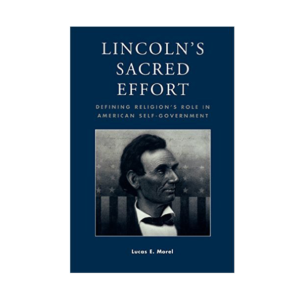 Lincoln's Sacred Effort (PB)