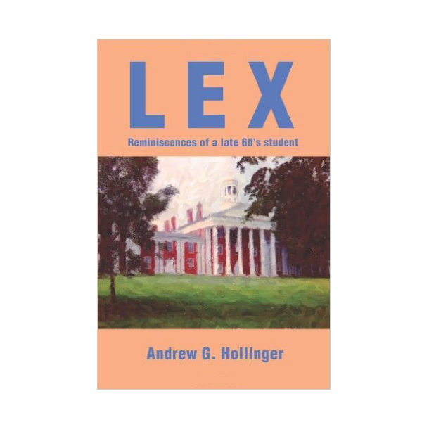 Lex: Reminiscences of a late 60's student (PB)