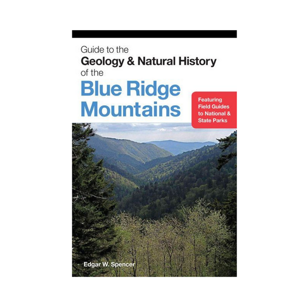 Geology & Natural History of the Blue Ridge Mountains (PB)
