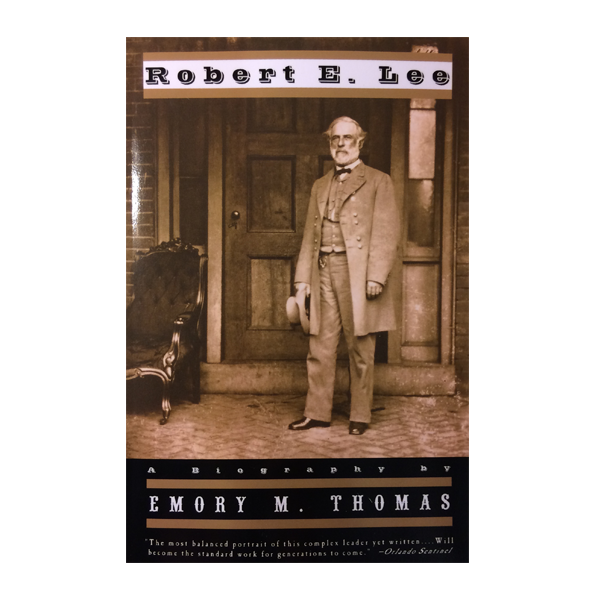 Robert E. Lee: A Biography (PB)