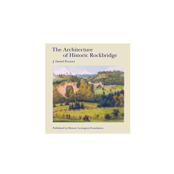 Image For The Architecture of Historic Rockbridge (HB)