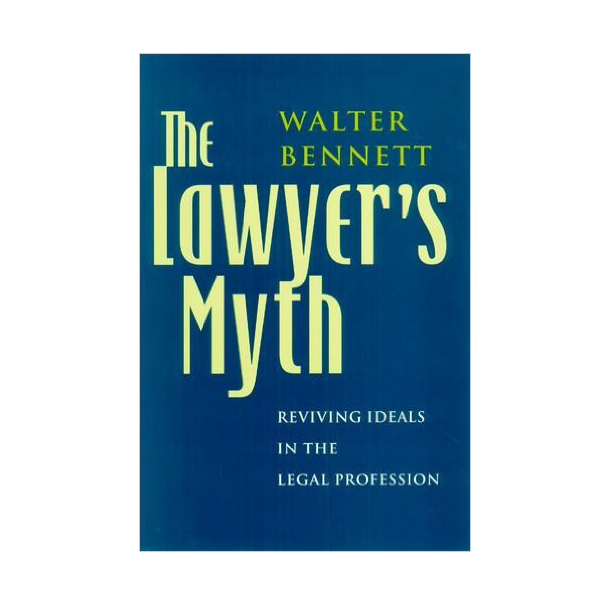 Image For The Lawyer's Myth (HB)