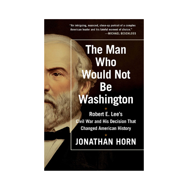 Image For The Man Who Would Not Be Washington (PB)
