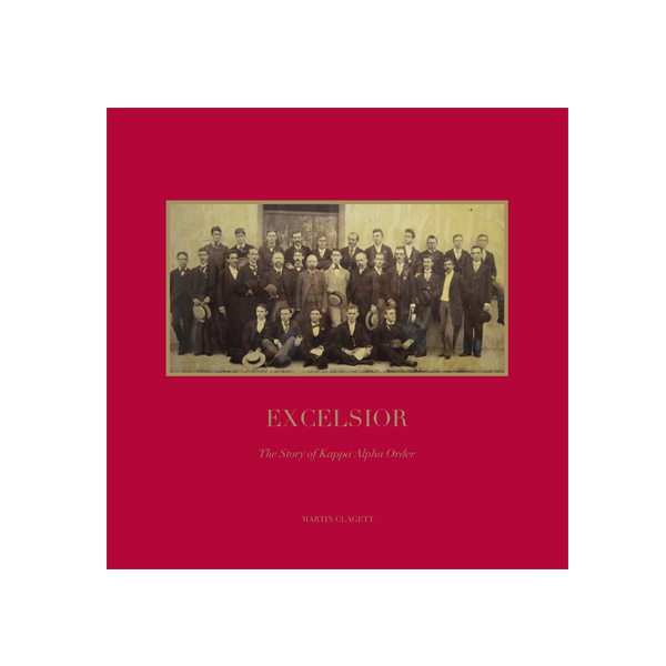 Image For Excelsior - The Story of Kappa Alpha Order (HB)