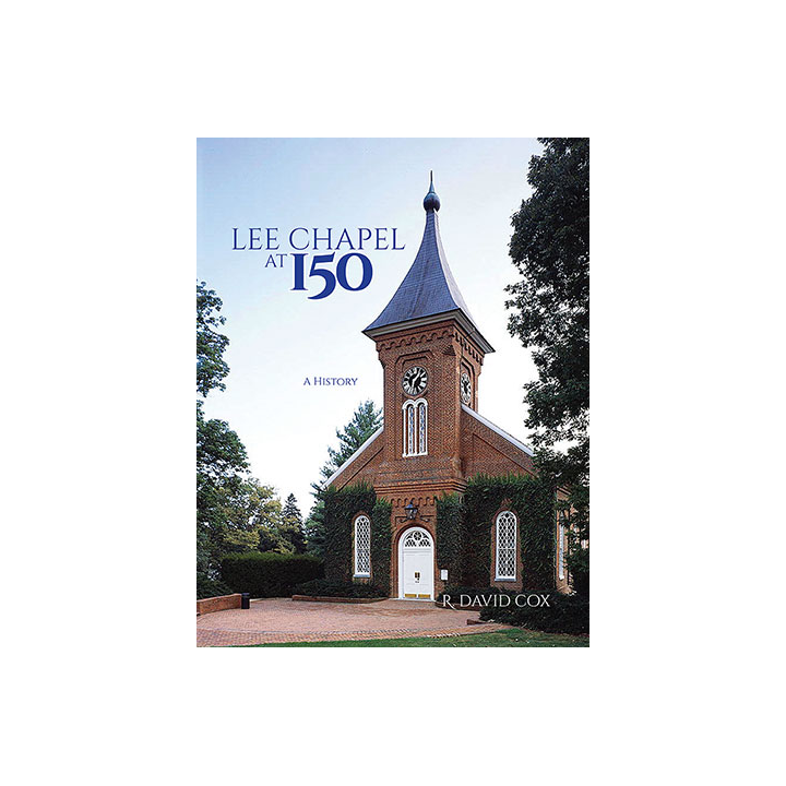Cover Image For Lee Chapel at 150: A History (HB)