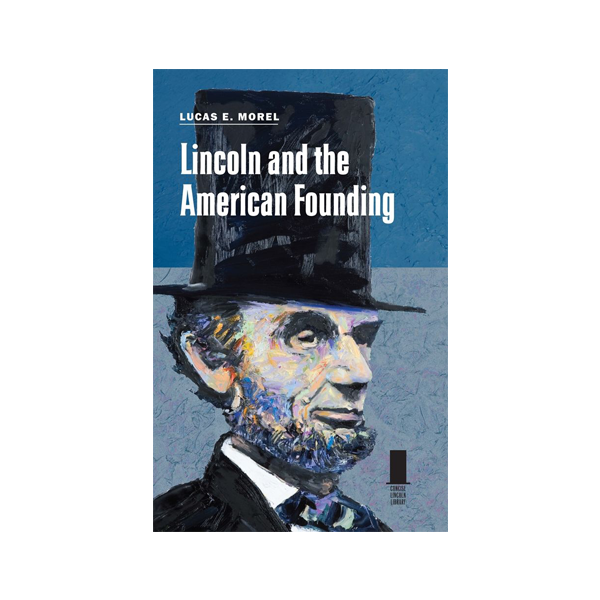 Image For Lincoln and the American Founding (PB)